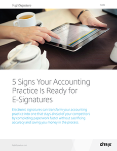 5 Signs Your Accounting Practice Is Ready for E-Signatures