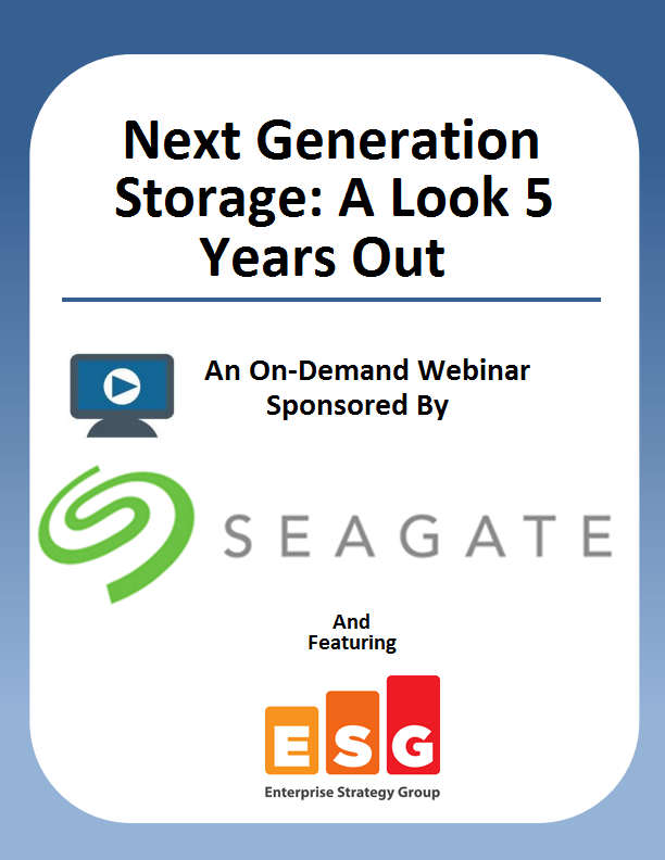Next Generation Storage: A Look 5 Years Out