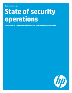 State of Security Operations 2015 Report of Capabilities and Maturity of Cyber Defense Organizations