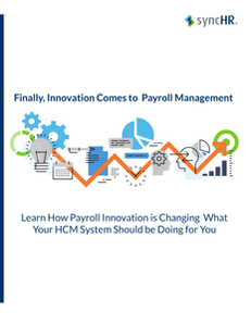 Finally, Innovation Comes to Payroll Management