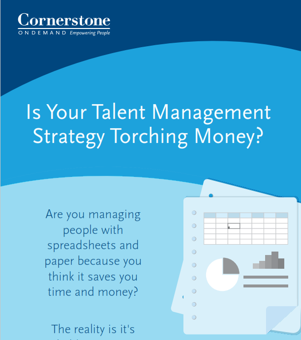 Is Your Talent Management Strategy Torching Money?