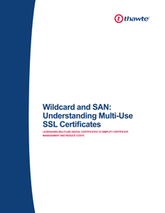 Wildcard and SAN: Understanding Multi-Use SSL Certificates
