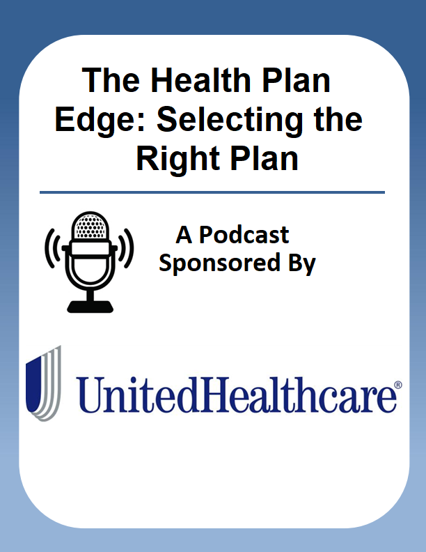 The Health Plan Edge: Selecting the Right Plan