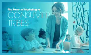 The Power of Marketing to Consumer Tribes