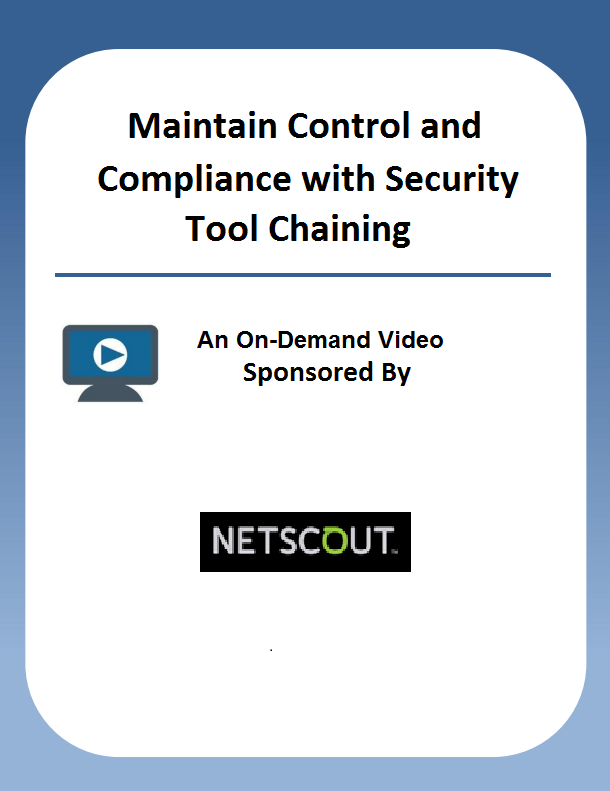 Maintain Control and Compliance with Security Tool Chaining