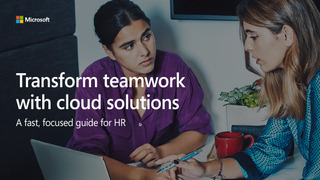 Transform teamwork with cloud solutions: a fast, focused guide for HR