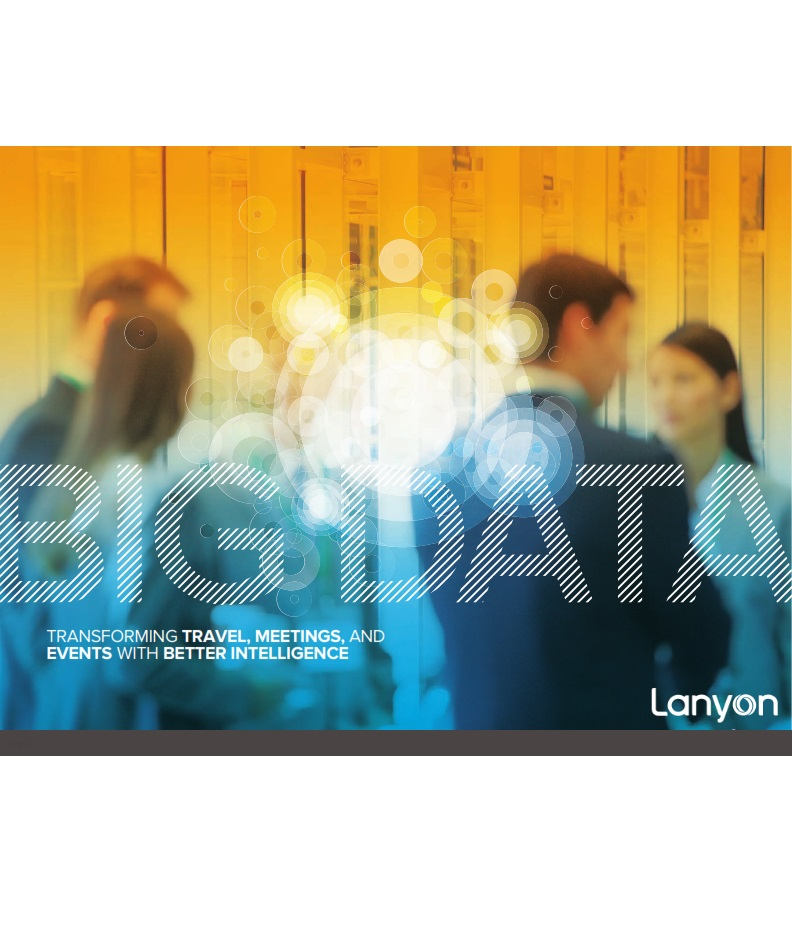 Big Data: Transforming Travel, Meetings and Events with Better Intelligence