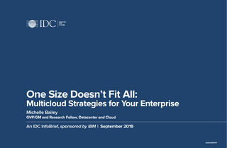 IDC InfoBrief: One Size Doesn't Fit All: Multicloud Strategy for Your Enterprise