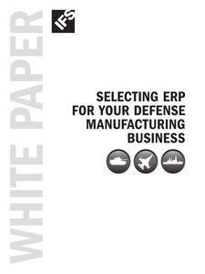 Selecting ERP for Your Defense Manufacturing Business