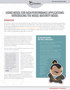 Using NoSQL for High-Performance Applications:  Introducing the NoSQL Maturity Model