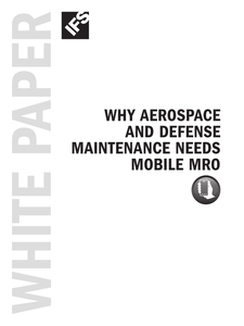 Why Aerospace and Defense Maintenance Needs Mobile MRO