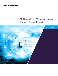 10 Things Every Web Application Firewall Should Provide