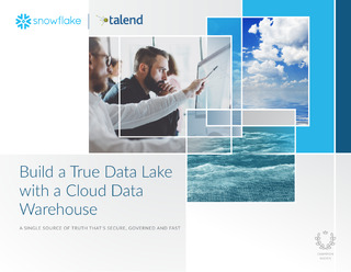 Build a True Data Lake With a Cloud Data Warehouse; a Single Source of Truth That's Secure, Governed and Fast