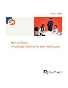 How To Choose A Certificate Authority for Safer Web Security