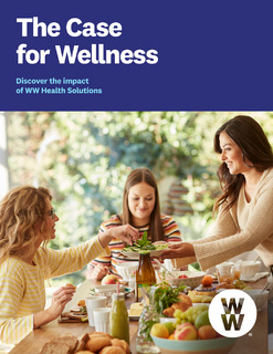 The Case for Wellness: Discover the Impact of WW Health Solutions