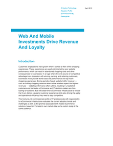 Forrester Survey:  Web And Mobile Investments Drive Revenue And Loyalty