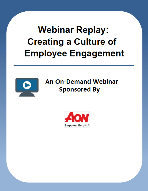 Webinar Replay: Creating a Culture of Employee Engagement