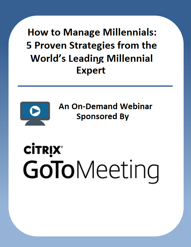 How to Manage Millennials: 5 Proven Strategies from the World's Leading Millennial Expert