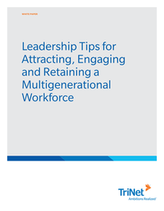 Leadership Tips for Attracting, Engaging, and Retaining a Multigenerational Workforce