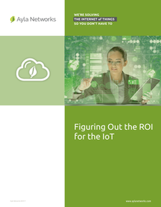 Figuring Out the ROI for the IoT