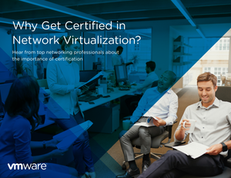 Why Get Certified in Network Virtualization?