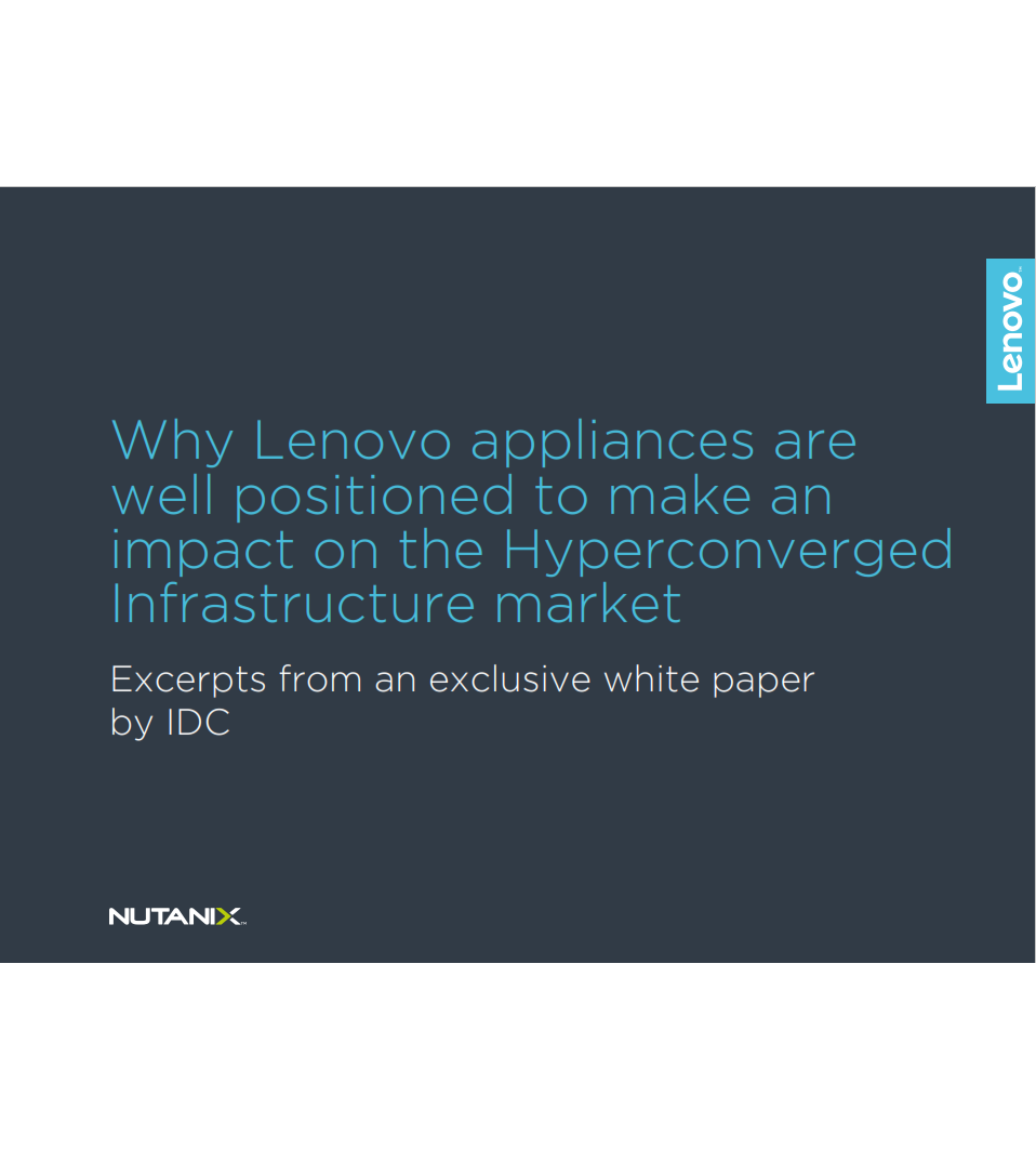 Why Lenovo Appliances are Well Positioned to Make an Impact on the Hypeconverged Infrastructure Market