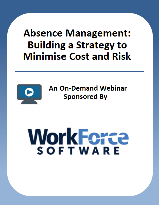 Absence Management: Building a Strategy to Minimise Cost and Risk