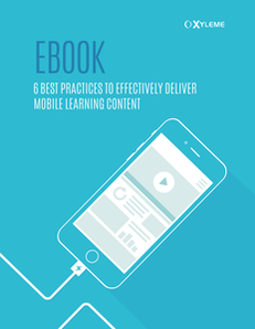 Going Mobile the Right Way – 6 Best Practices for Delivering Mobile Learning