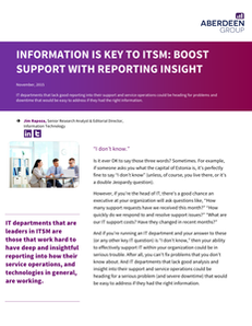Aberdeen: Information Is Key To ITSM: Boost Support With Reporting Insight