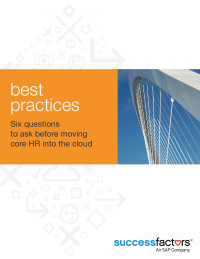 Best Practices: Six Questions to Ask Before Moving Core HR into The Cloud