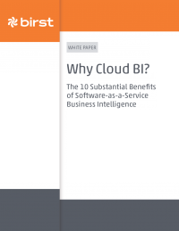 """Why Cloud BI? """" The 10 Substantial Benefits of Software-as-a-Service Business Intelligence"""