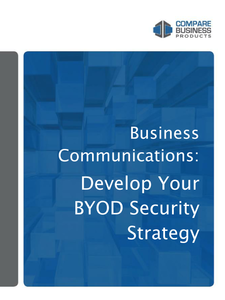 Business Communications: Develop Your BYOD Security Strategy