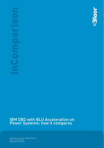 IBM DB2 with BLU Acceleration onPower Systems: how it compares