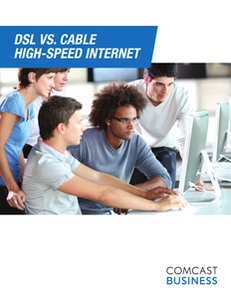 DSL vs. Cable High-Speed Internet