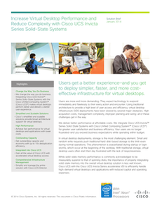 Increase Virtual Desktop Performance and Reduce Complexity with Cisco UCS Invicta Series Solid-State Systems