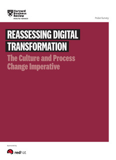 Harvard Business Review: Reassessing Digital Transformation: The Culture and Process Change Imperative