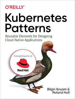 O'Reilly: Kubernetes Patterns for Designing Cloud-native Apps