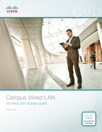 Campus Wired LAN: Technology Design Guide