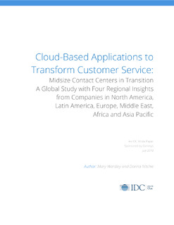 IDC: Cloud-Based Applications to Transform Customer Service: Midsize Contact Centers in Transition