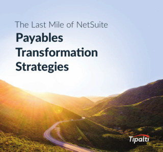 The Last Mile of NetSuite: Payables Transformation Strategies