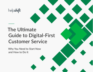 The Ultimate Guide to Digital-First Customer Service
