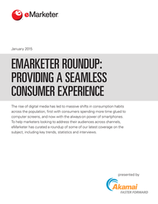 Emarketer Roundup:  Providing a Seamless Consumer Experience