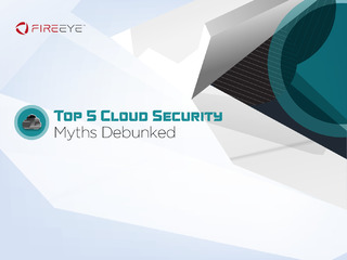 Top 5 Cloud Security Myths Debunked