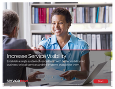 Increase Service Visibility: Single System of Record