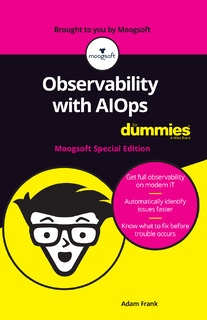 Observability with AIOps For Dummies