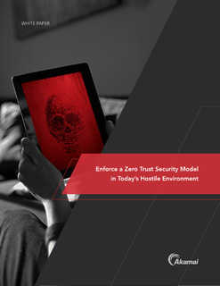 Enforce a Zero Trust Security Model in Today's Hostile Environment