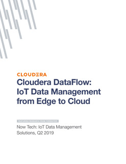 Cloudera DataFlow: IoT Data Management from Edge to Cloud