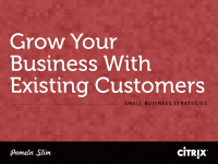 Grow Your Business With Existing Customers