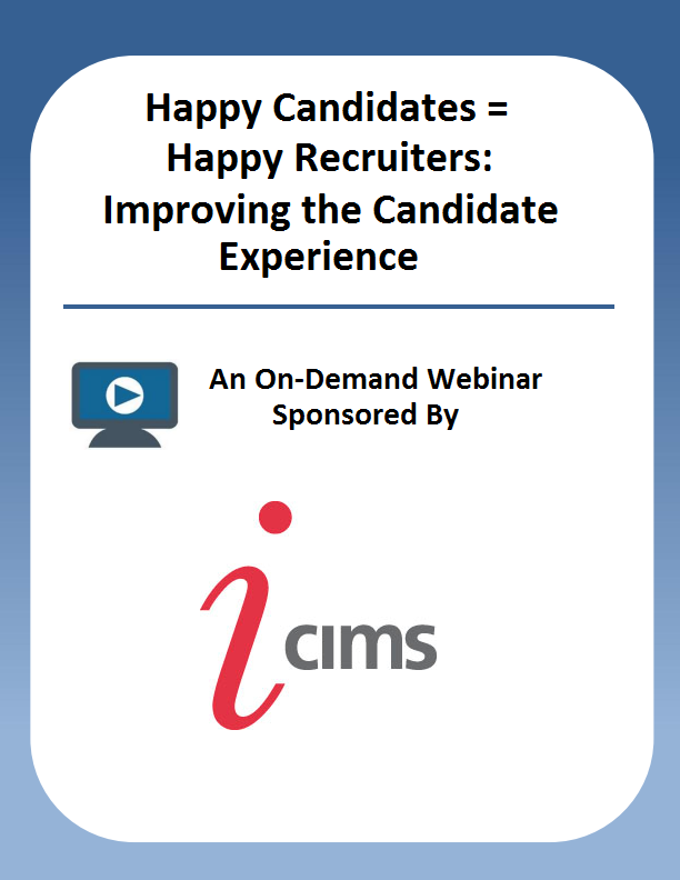 Happy Candidates = Happy Recruiters: Improving the Candidate Experience