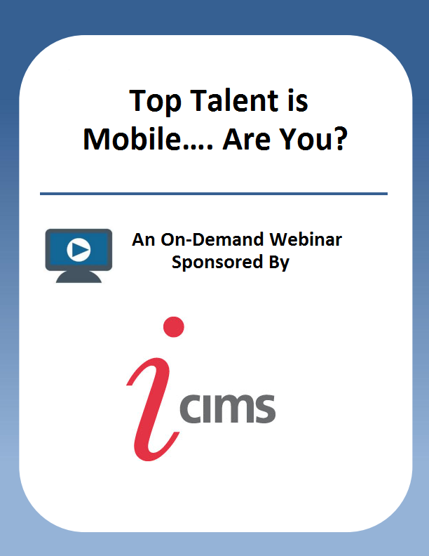 Top Talent is Mobile…. Are You?